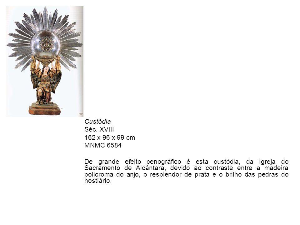 Custódia Séc. XVIII. 162 x 96 x 99 cm. MNMC 6584.