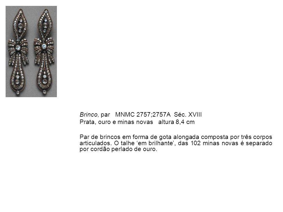 Brinco, par MNMC 2757;2757A Séc. XVIII