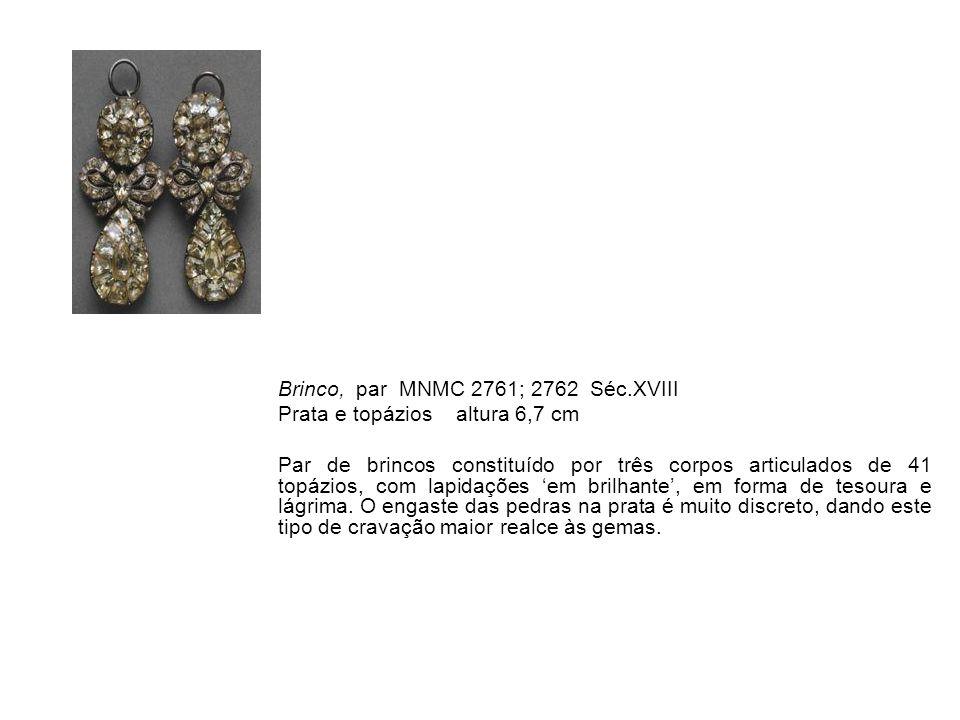Brinco, par MNMC 2761; 2762 Séc.XVIII