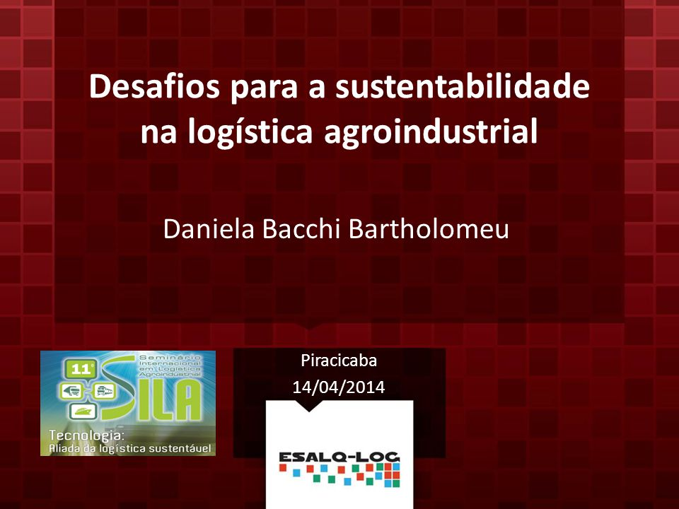 Desafios para a sustentabilidade na logística agroindustrial
