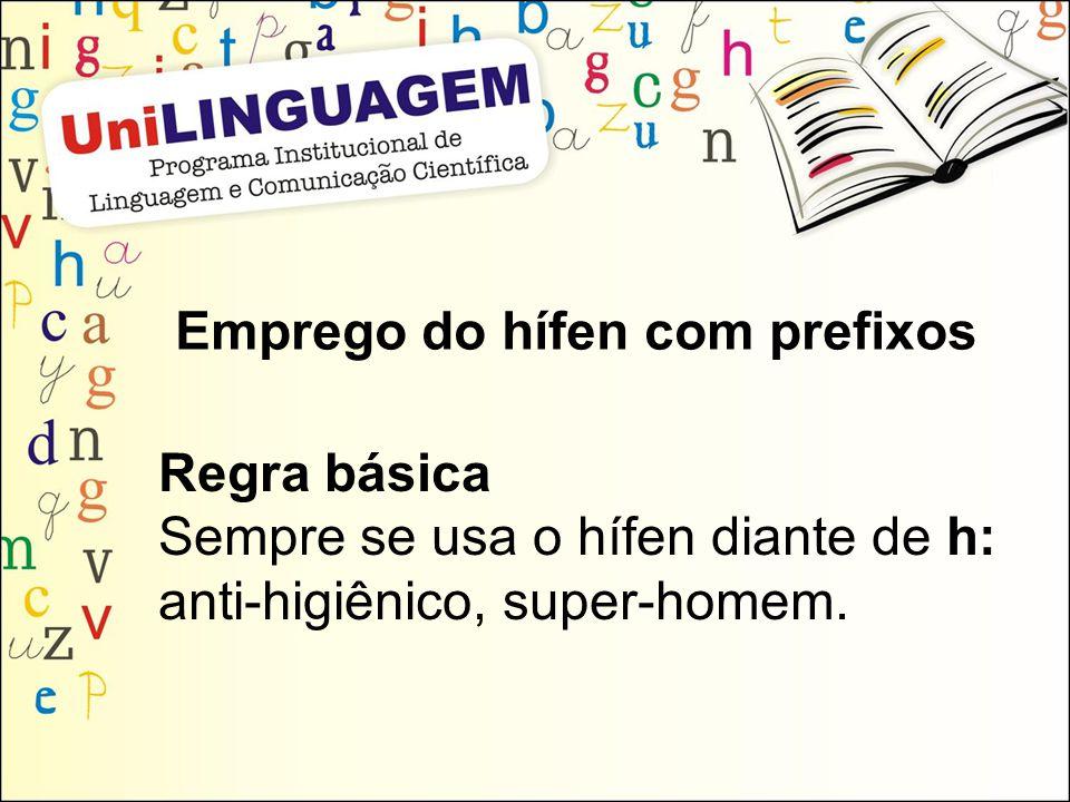 Emprego do hífen com prefixos