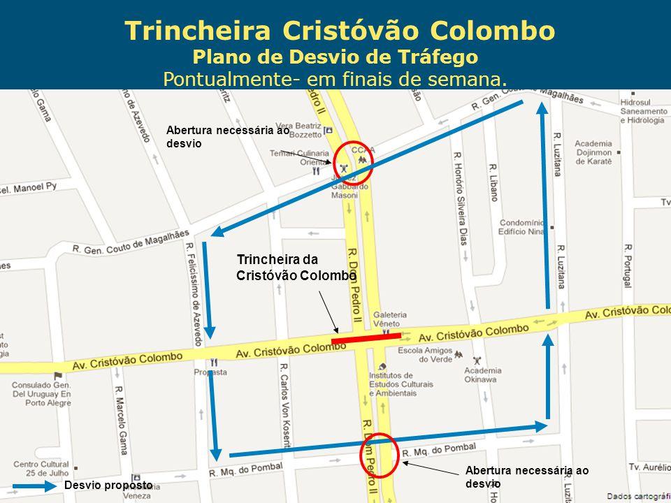 Trincheira Cristóvão Colombo Plano de Desvio de Tráfego