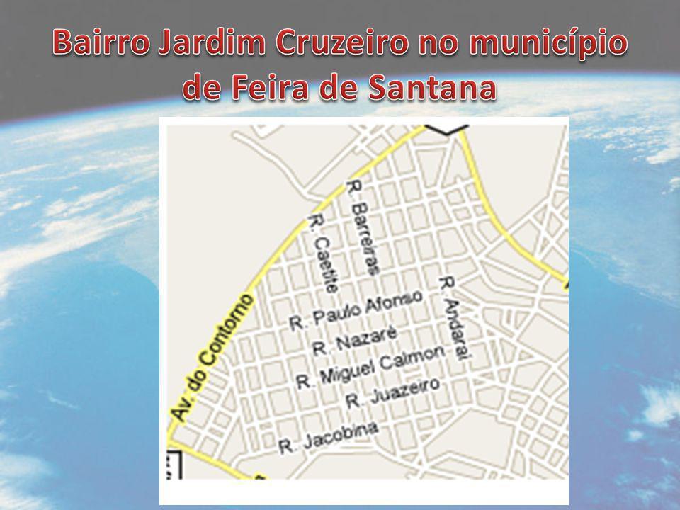 Bairro Jardim Cruzeiro no município de Feira de Santana