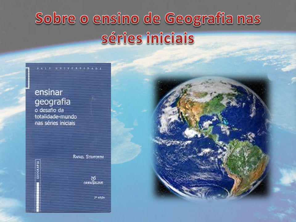 Sobre o ensino de Geografia nas séries iniciais