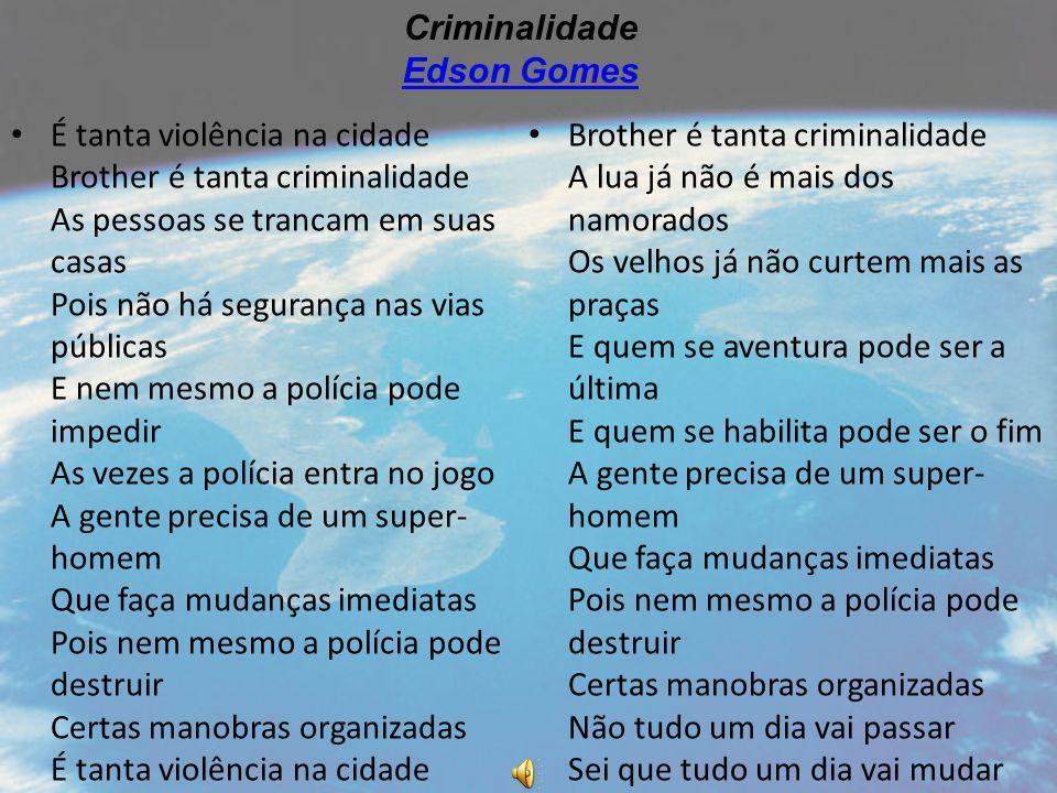 Criminalidade Edson Gomes.