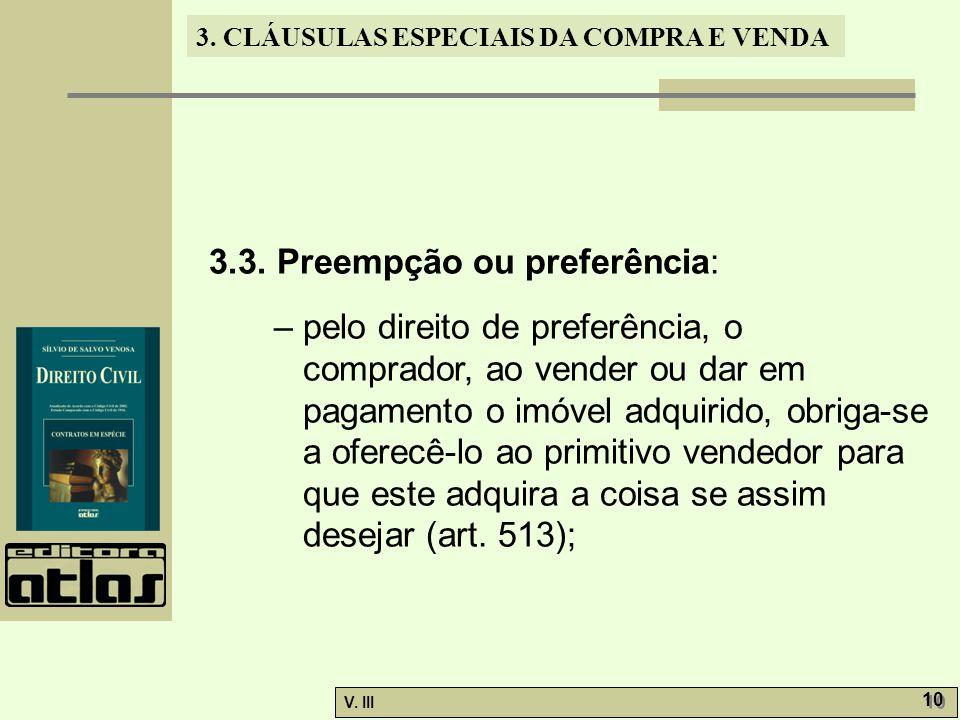 3.3. Preempção ou preferência: