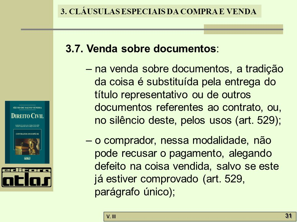 3.7. Venda sobre documentos: