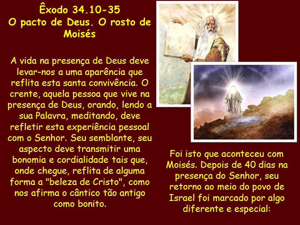 O pacto de Deus. O rosto de Moisés