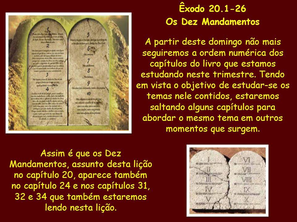 Êxodo 20.1-26 Os Dez Mandamentos.