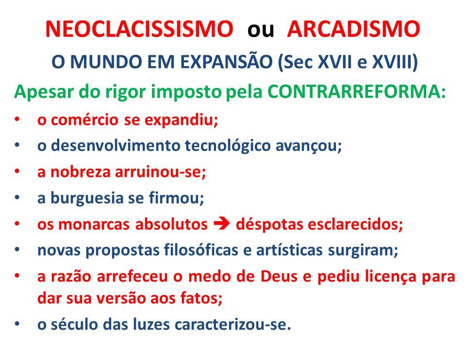 NEOCLACISSISMO ou ARCADISMO