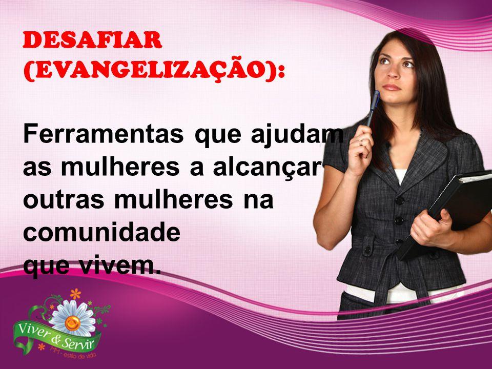 DESAFIAR (EVANGELIZAÇÃO):