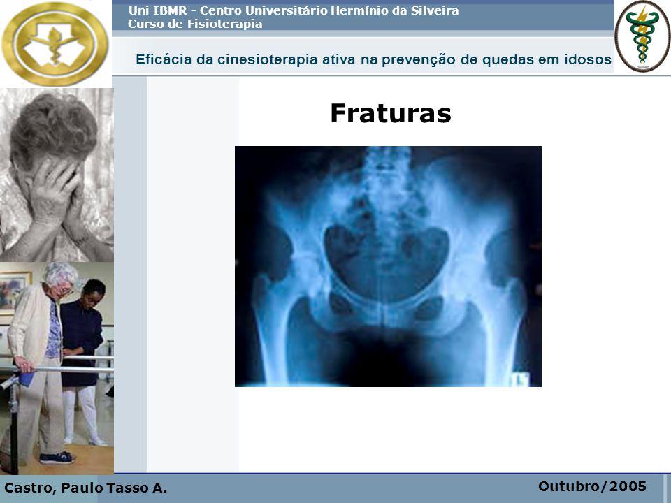 Castro, Paulo Tasso A. Uni IBMR - Centro Universitário Hermínio da Silveira. Curso de Fisioterapia.