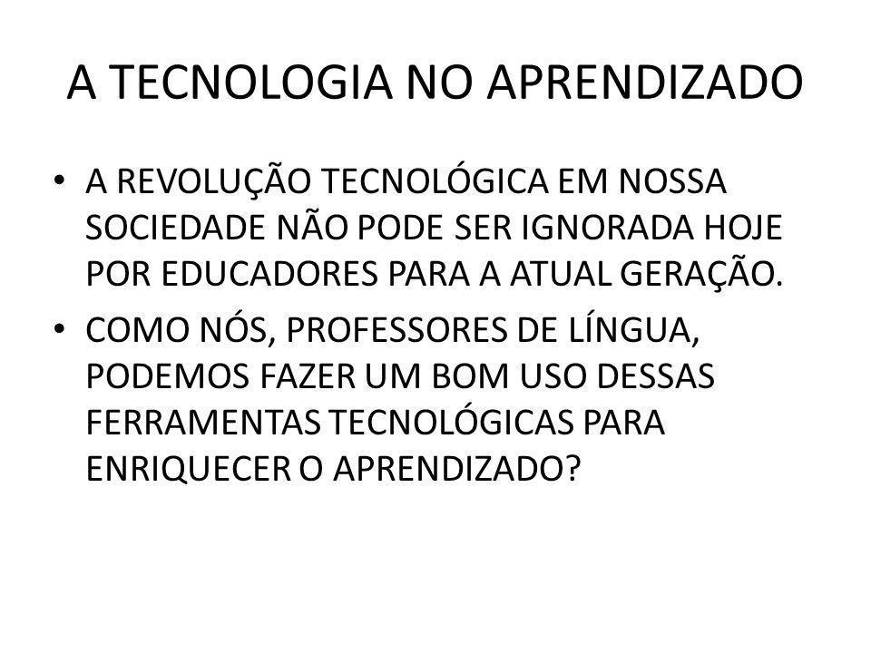 A TECNOLOGIA NO APRENDIZADO