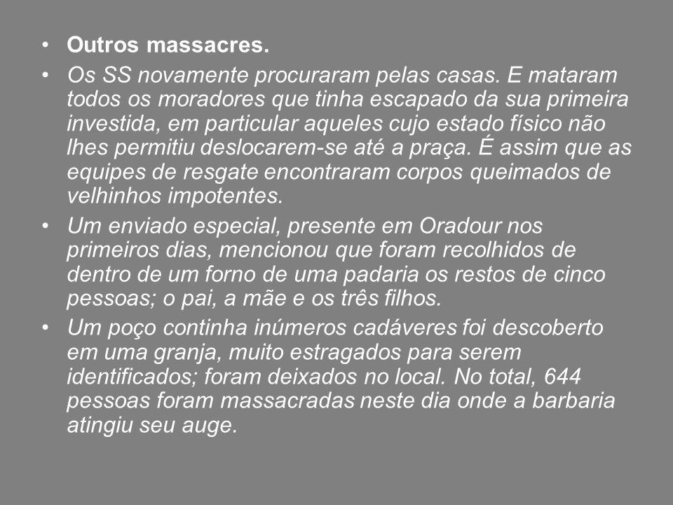 Outros massacres.