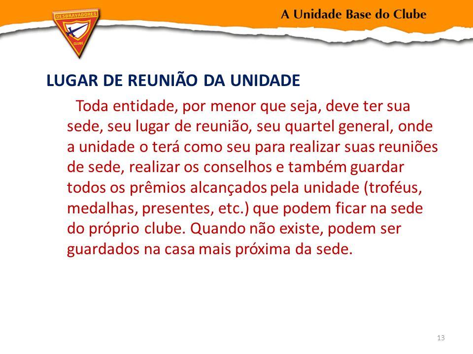 LUGAR DE REUNIÃO DA UNIDADE