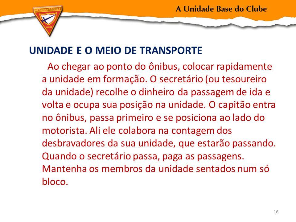UNIDADE E O MEIO DE TRANSPORTE