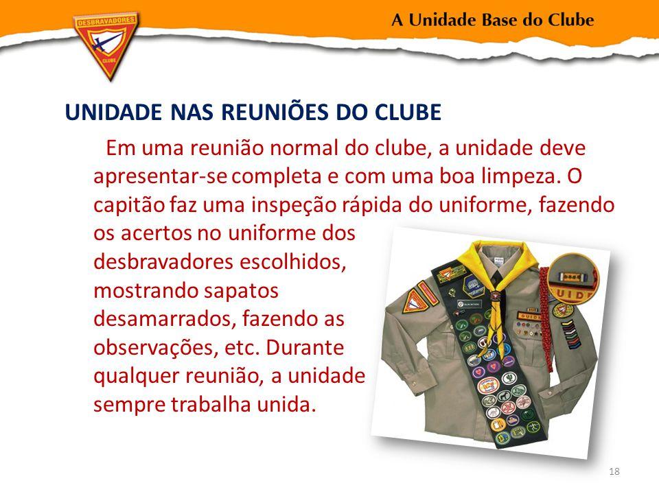 UNIDADE NAS REUNIÕES DO CLUBE