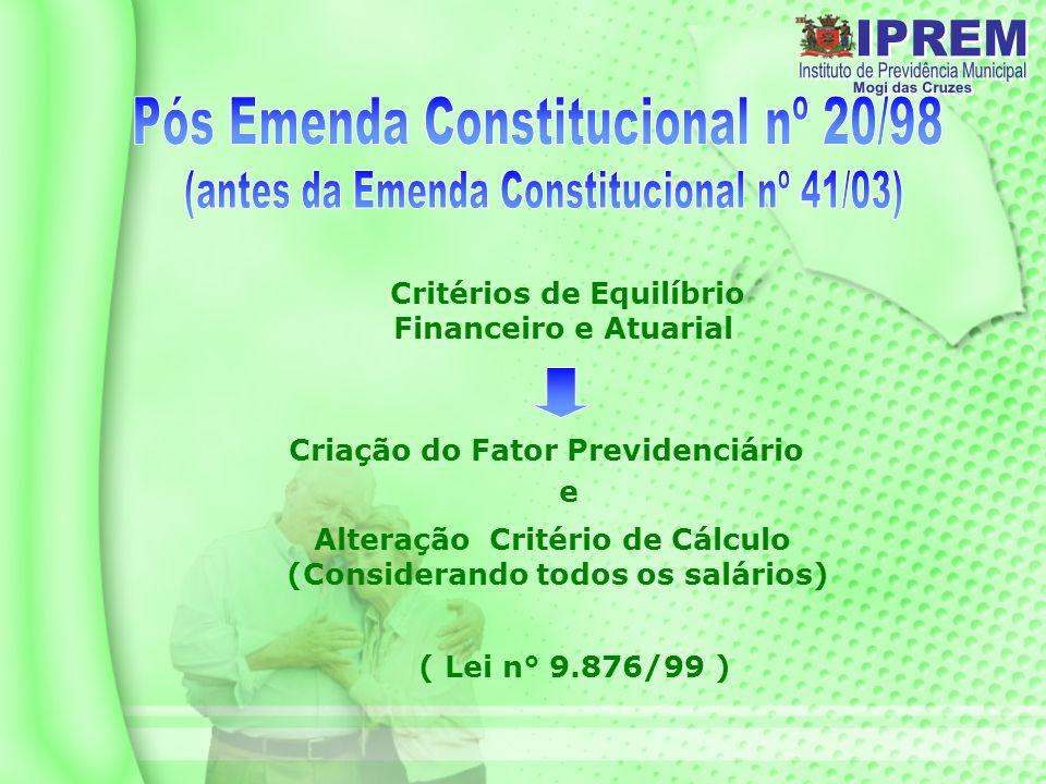 Pós Emenda Constitucional nº 20/98