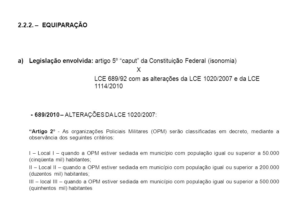 LCE 689/92 com as alterações da LCE 1020/2007 e da LCE 1114/2010