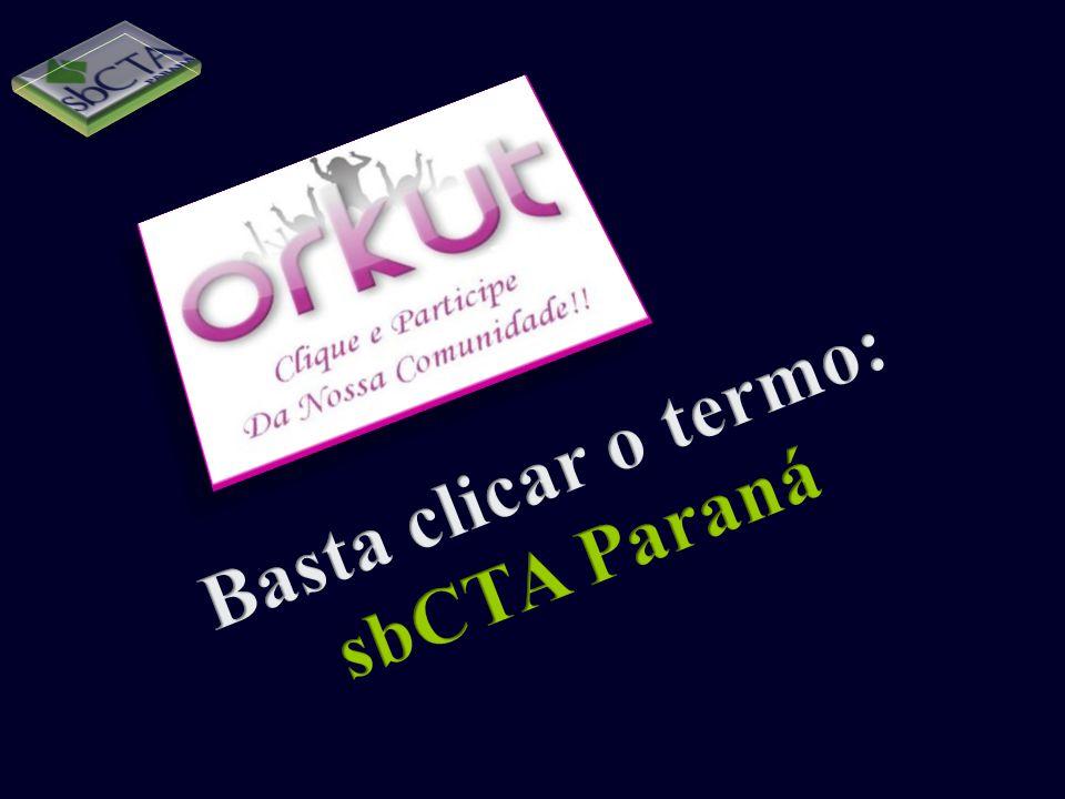 Basta clicar o termo: sbCTA Paraná