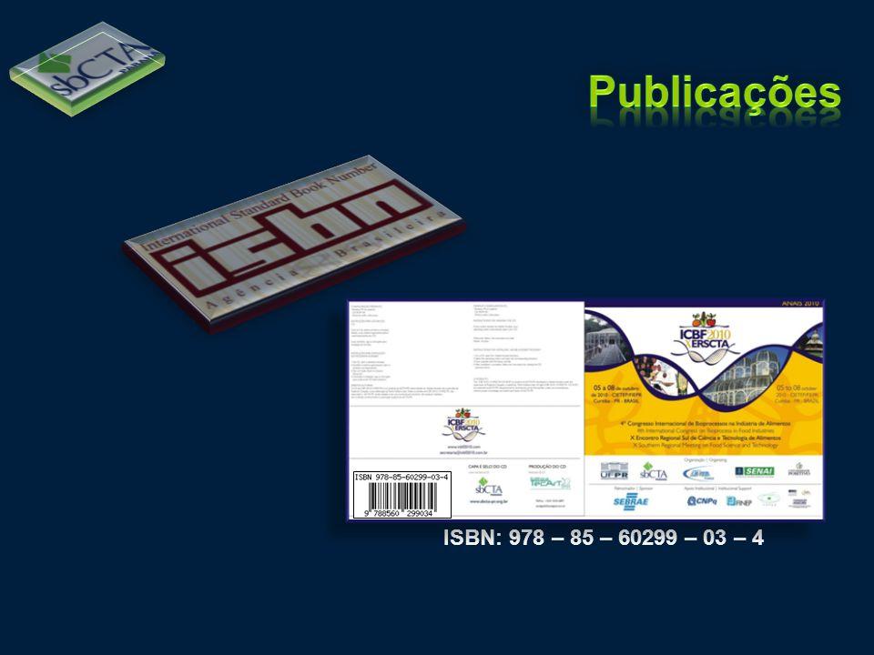 Publicações ISBN: 978 – 85 – 60299 – 03 – 4