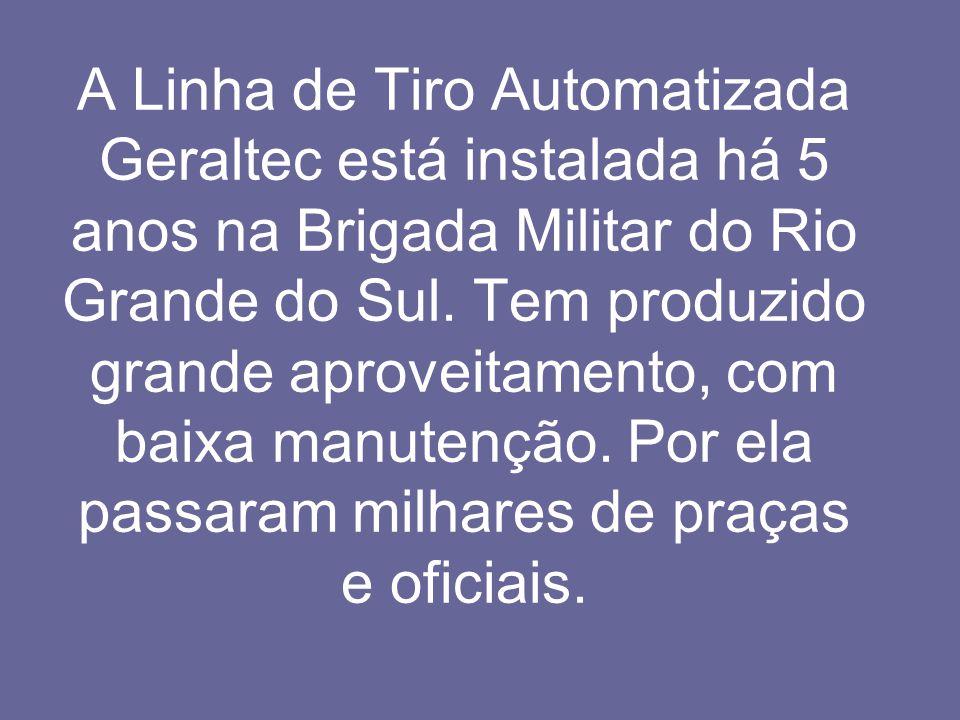 A Linha de Tiro Automatizada Geraltec está instalada há 5 anos na Brigada Militar do Rio Grande do Sul.