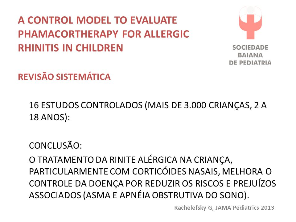 A control model to evaluate phamacortherapy for allergic rhinitis in children