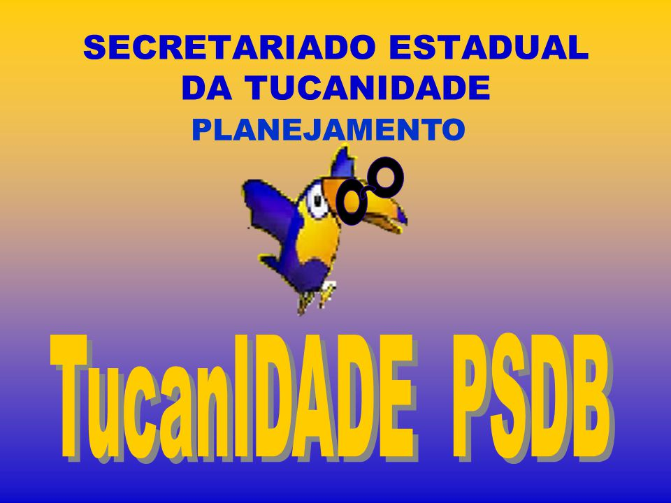 SECRETARIADO ESTADUAL DA TUCANIDADE