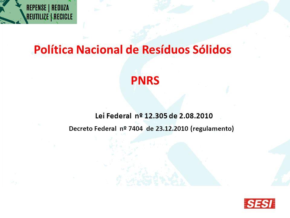 Decreto Federal nº 7404 de 23.12.2010 (regulamento)