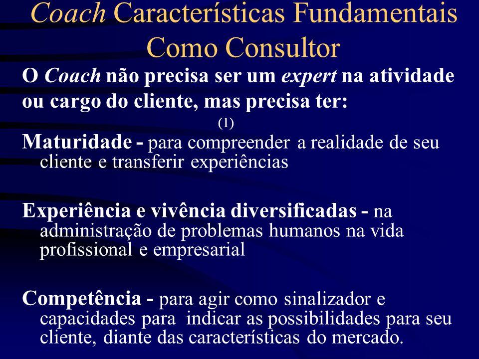 Coach Características Fundamentais Como Consultor