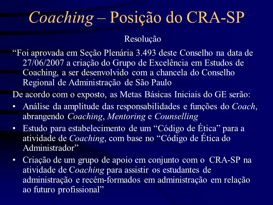 Coaching – Posição do CRA-SP