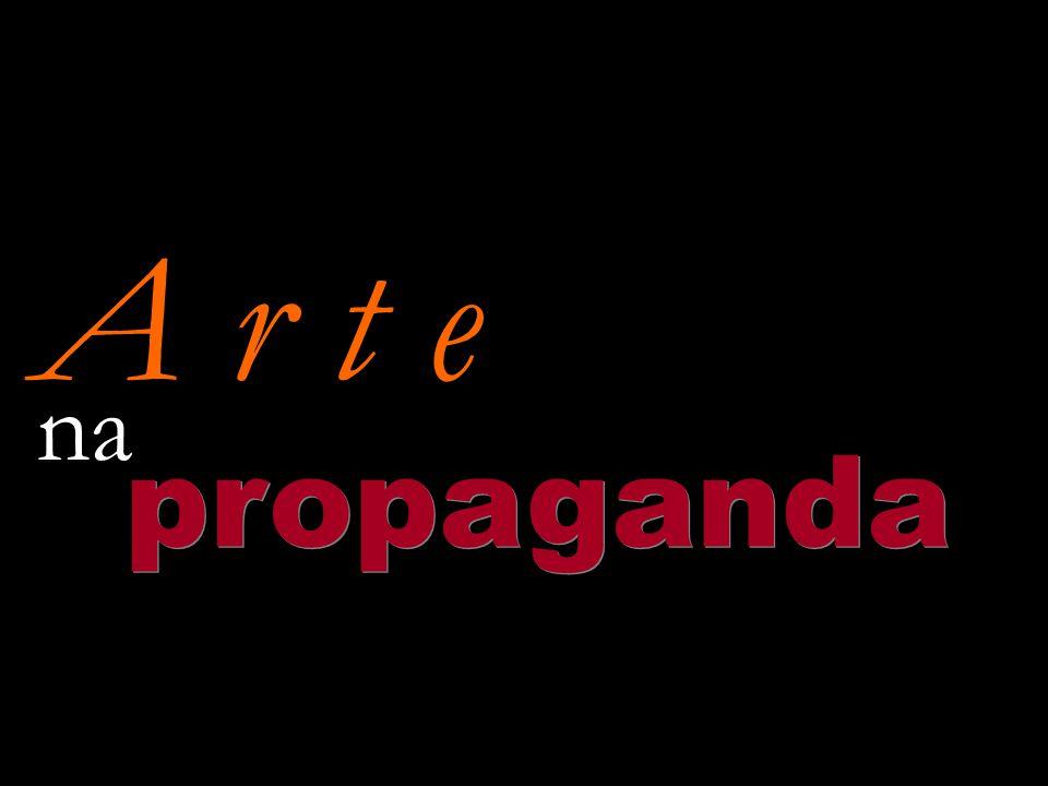 A r t e na propaganda