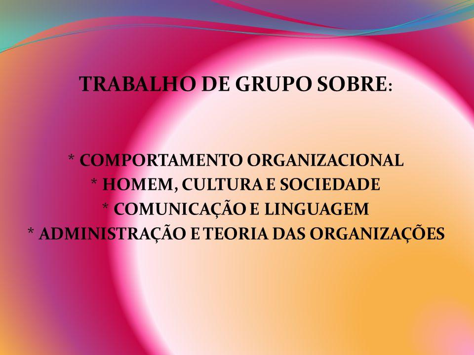 TRABALHO DE GRUPO SOBRE:
