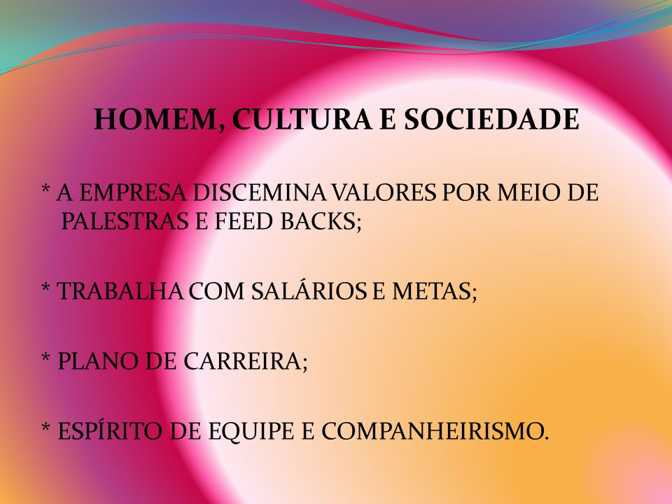 HOMEM, CULTURA E SOCIEDADE