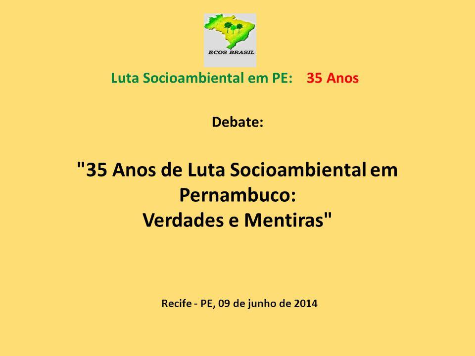 Luta Socioambiental em PE: 35 Anos