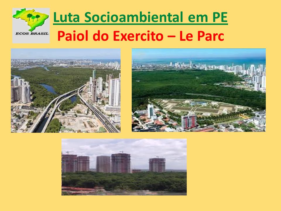 Luta Socioambiental em PE Paiol do Exercito – Le Parc