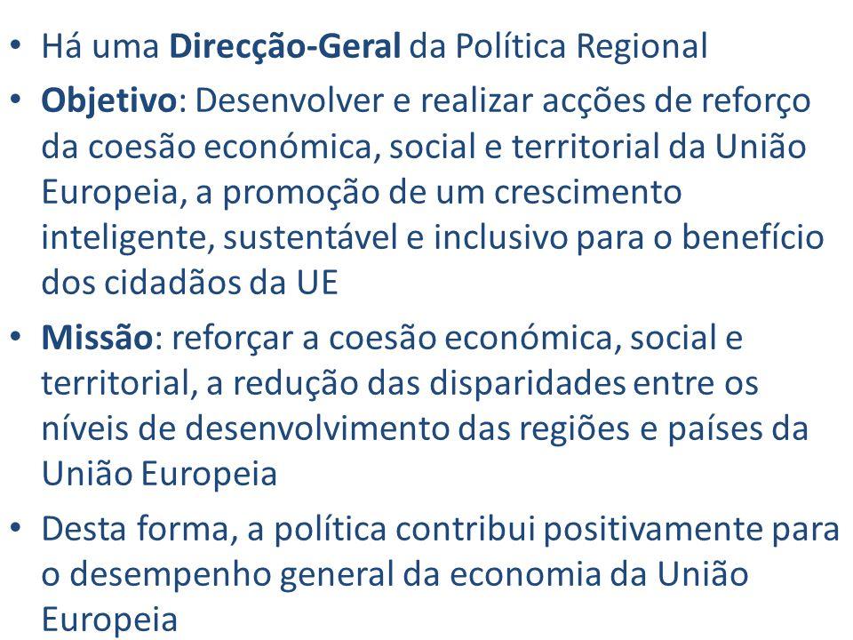 Há uma Direcção-Geral da Política Regional