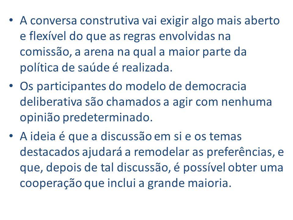 A conversa construtiva vai exigir algo mais aberto e flexível do que as regras envolvidas na comissão, a arena na qual a maior parte da política de saúde é realizada.