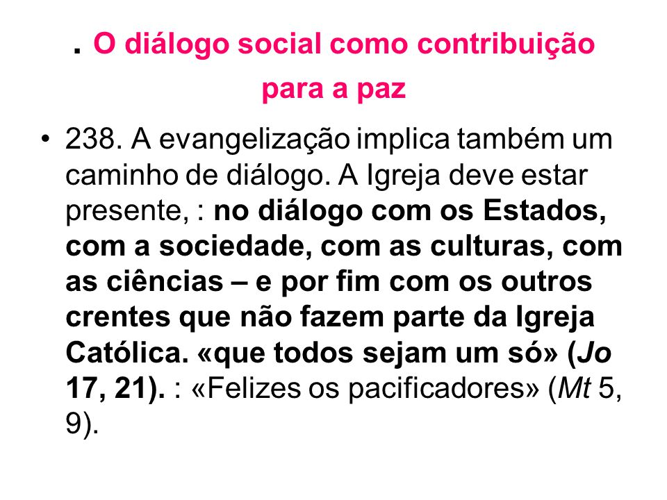 . O diálogo social como contribuição para a paz