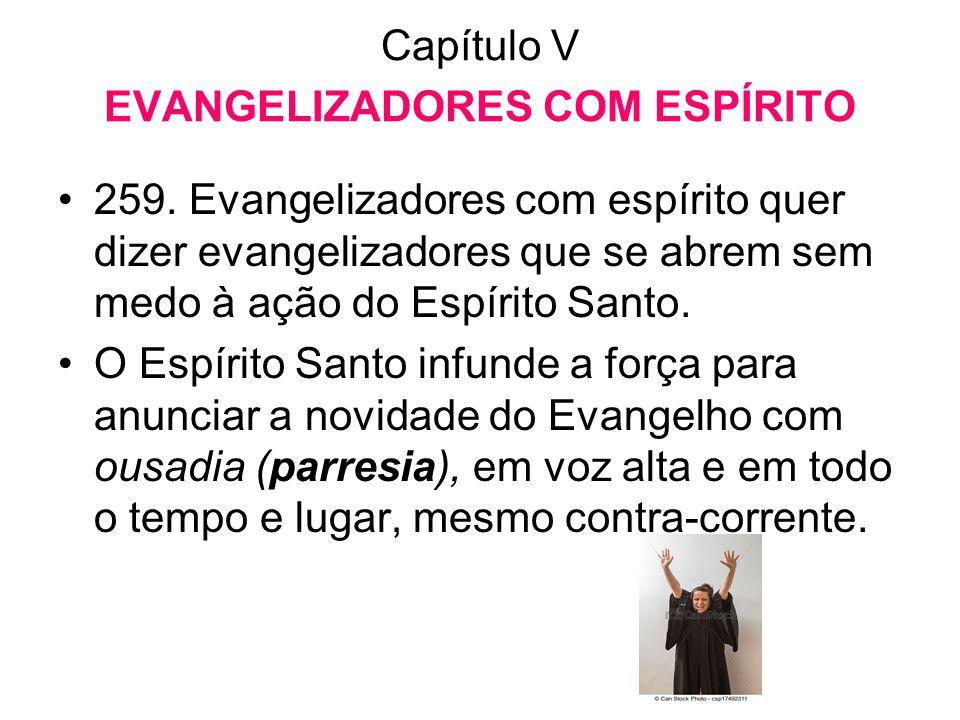 Capítulo V EVANGELIZADORES COM ESPÍRITO
