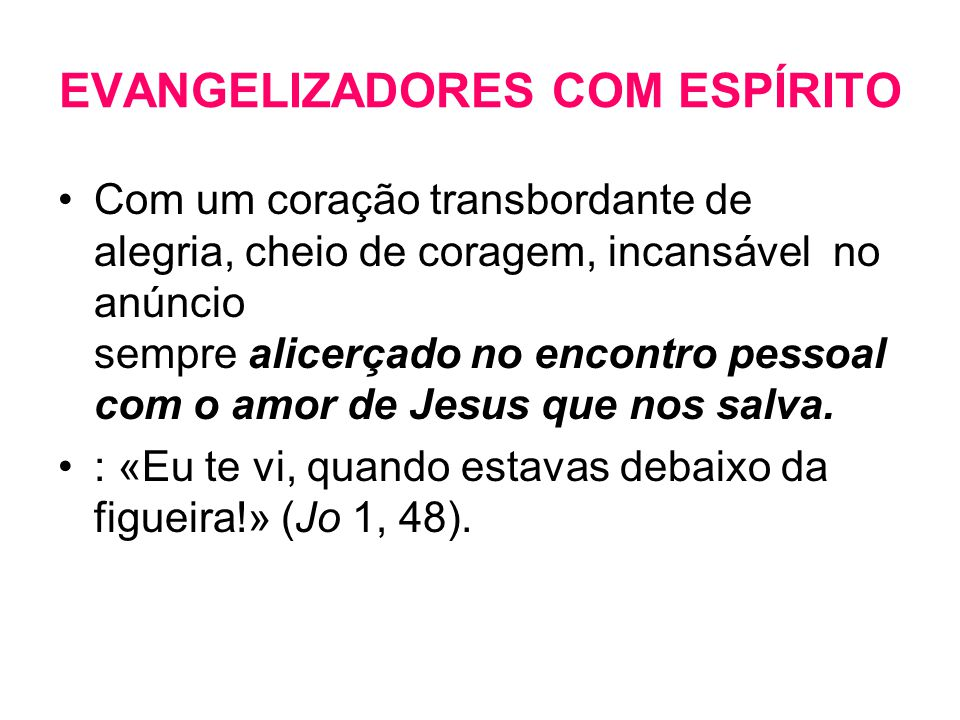 EVANGELIZADORES COM ESPÍRITO