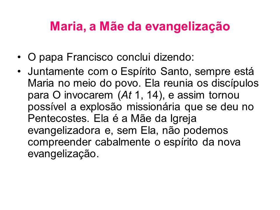 Maria, a Mãe da evangelização