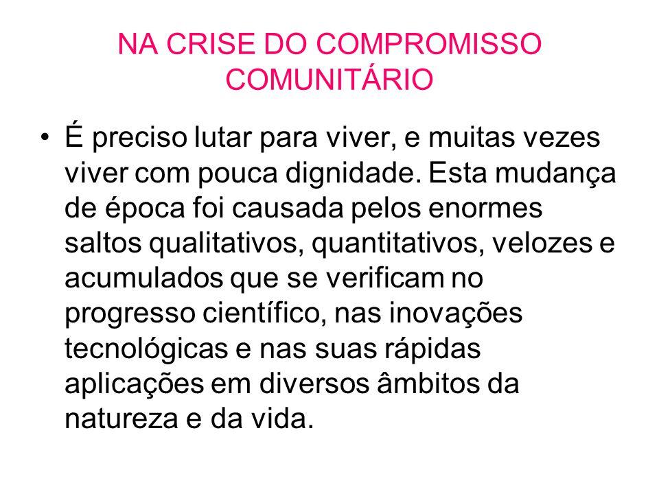 NA CRISE DO COMPROMISSO COMUNITÁRIO