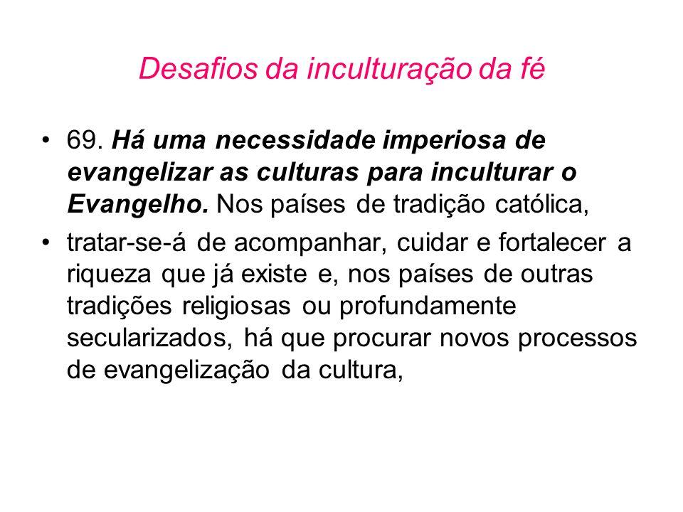 Desafios da inculturação da fé