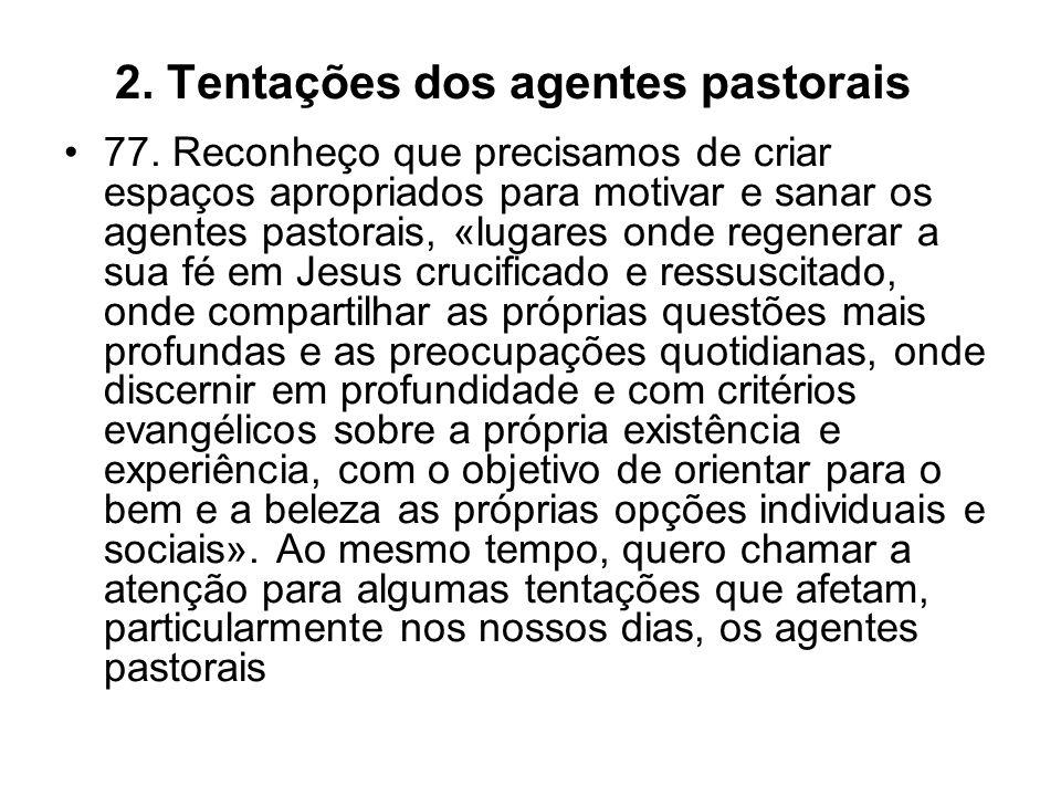 2. Tentações dos agentes pastorais
