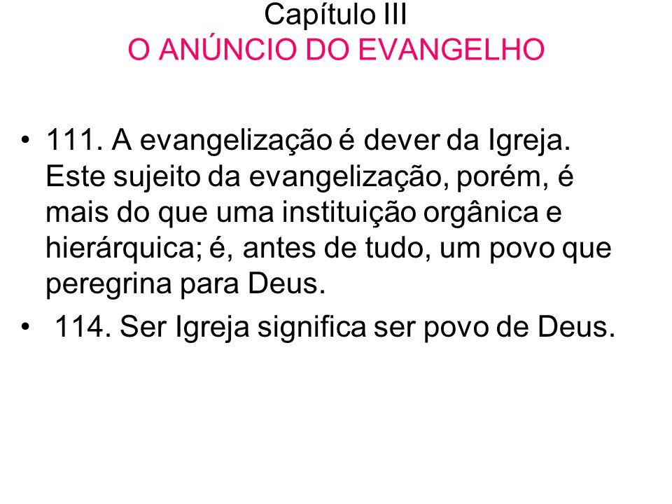 Capítulo III O ANÚNCIO DO EVANGELHO
