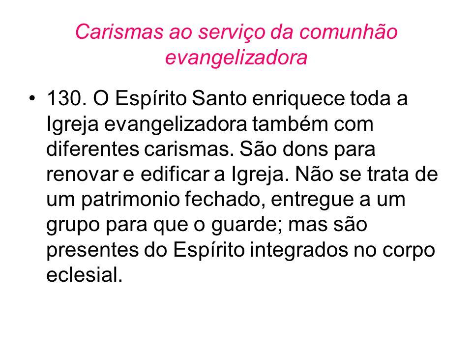 Carismas ao serviço da comunhão evangelizadora