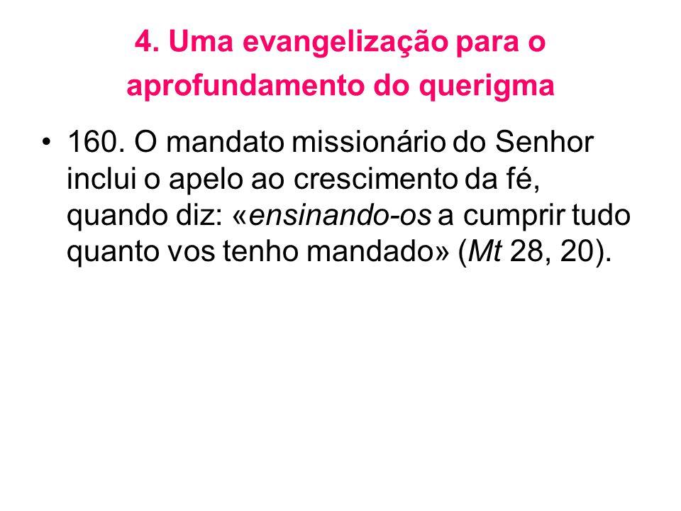 4. Uma evangelização para o aprofundamento do querigma