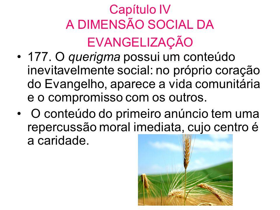 Capítulo IV A DIMENSÃO SOCIAL DA EVANGELIZAÇÃO