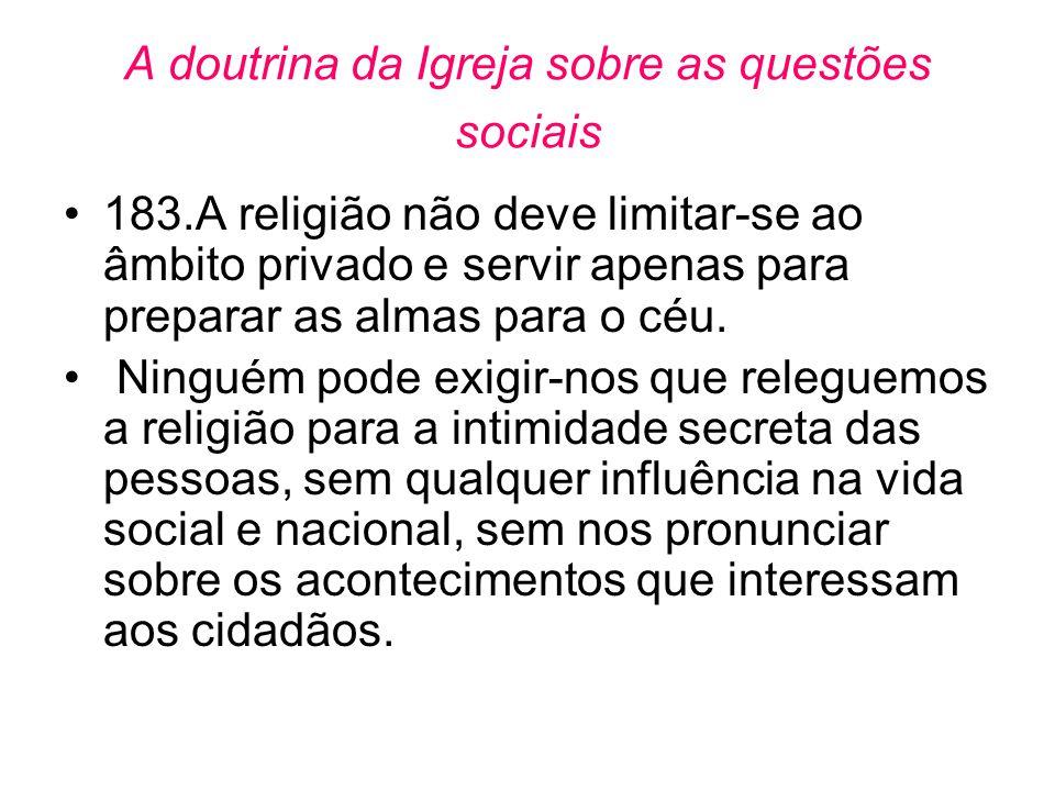 A doutrina da Igreja sobre as questões sociais